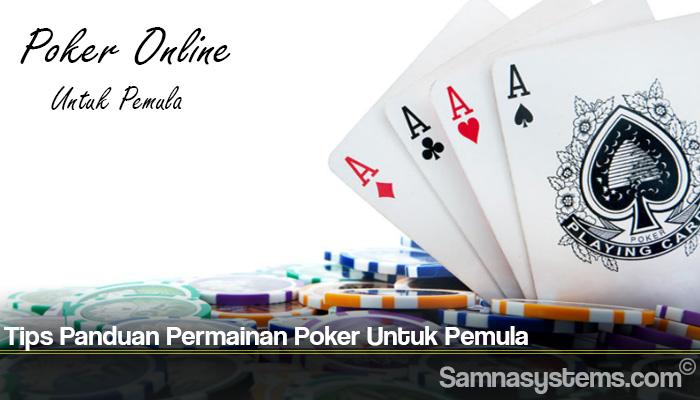 Tips Panduan Permainan Poker Untuk Pemula