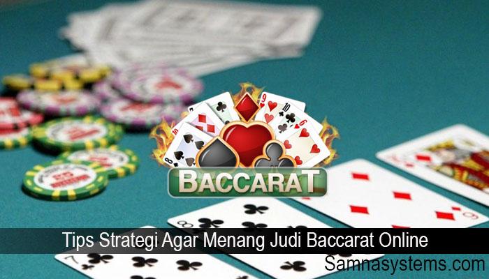 Tips Strategi Agar Menang Judi Baccarat Online
