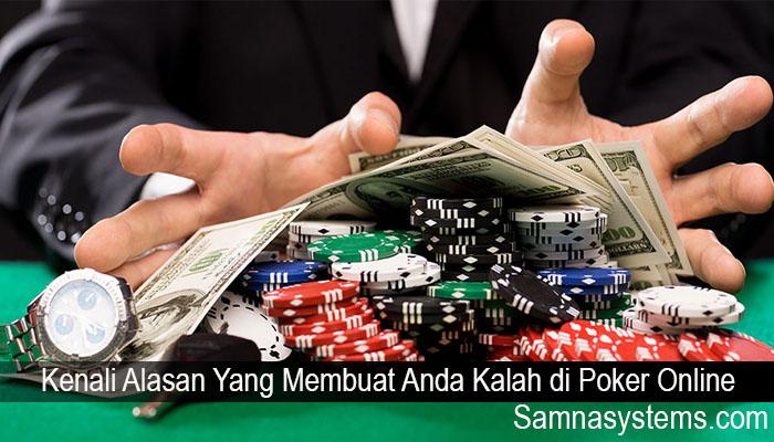 Kenali Alasan Yang Membuat Anda Kalah di Poker Online