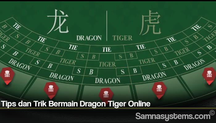 Tips dan Trik Bermain Dragon Tiger Online